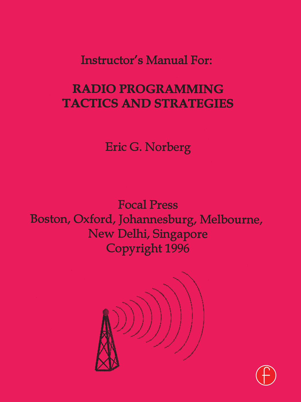 Radio Programming Tactics and Strategies: 1st Edition (Paperback) book cover