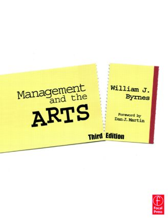 Management and the Arts, 3rd ed.