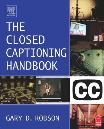 Closed Captioning Handbook: 1st Edition (Paperback) book cover