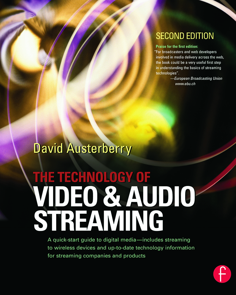 The Technology of Video and Audio Streaming book cover