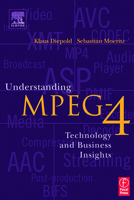 Understanding MPEG 4: Technology and Business Insights, 1st Edition (Paperback) book cover