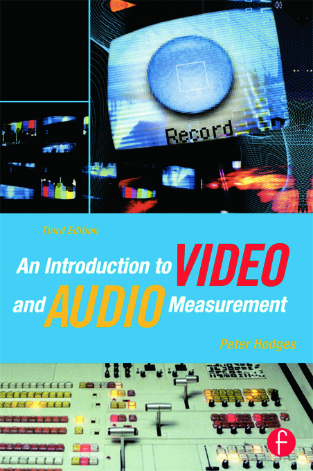 An Introduction to Video and Audio Measurement: 3rd Edition (Paperback) book cover