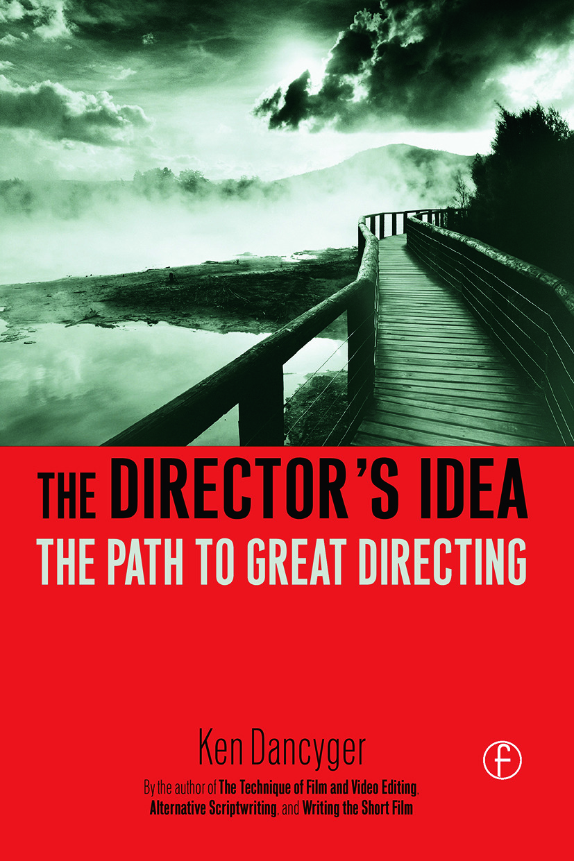 The Director's Idea: The Path to Great Directing book cover