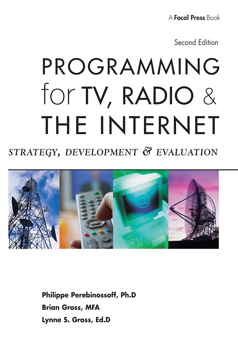Programming for TV, Radio & The Internet: Strategy, Development & Evaluation, 2nd Edition (Paperback) book cover
