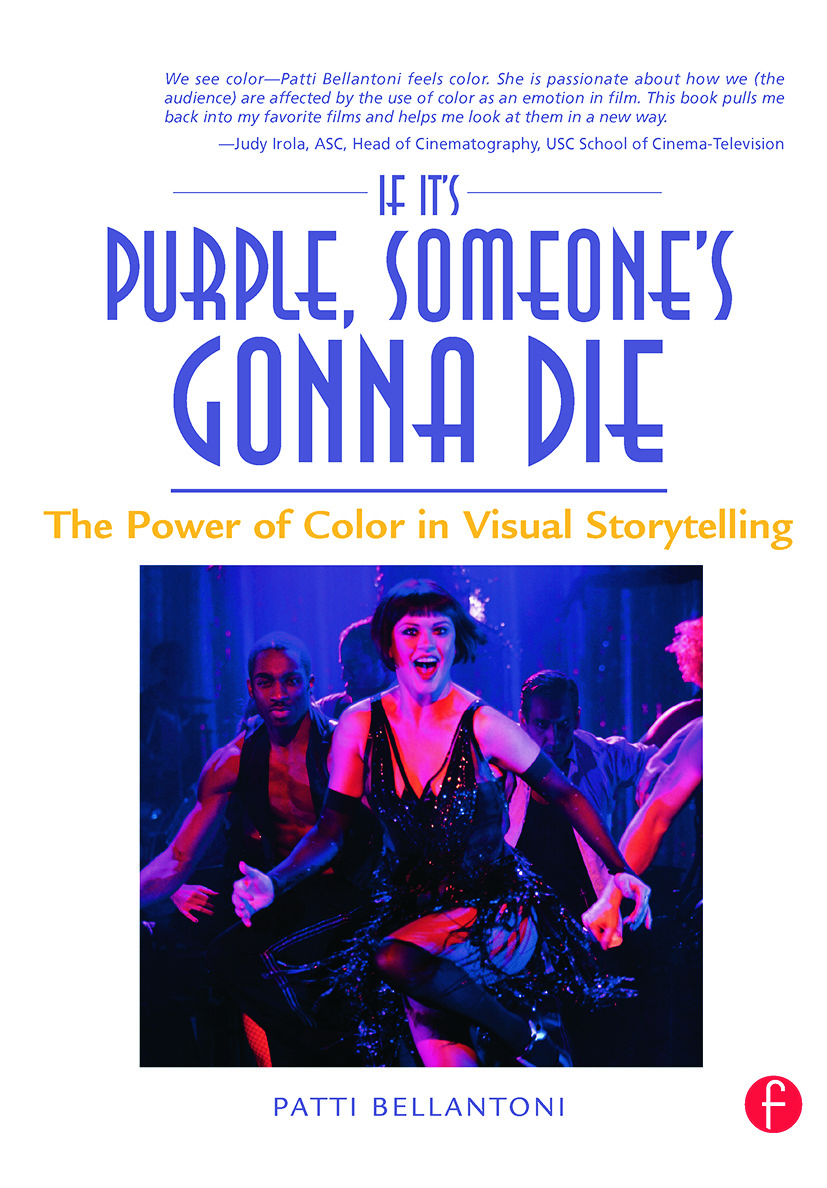 If It's Purple, Someone's Gonna Die: The Power of Color in Visual Storytelling, 1st Edition (Paperback) book cover