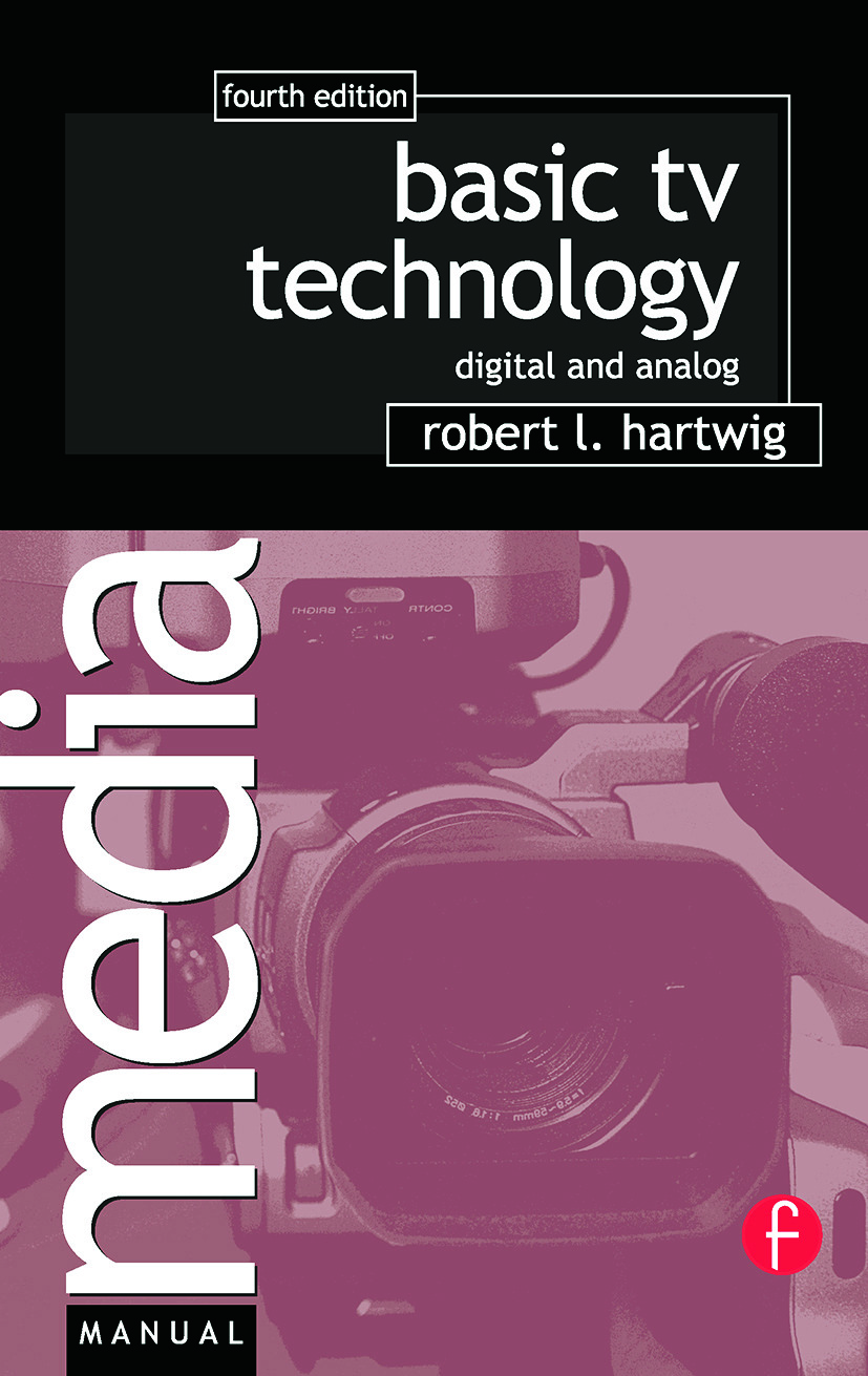 Basic TV Technology: Digital and Analog, 4th Edition (Paperback) book cover