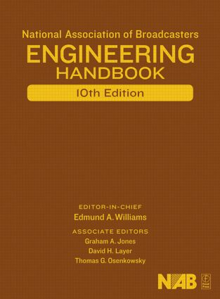 National Association of Broadcasters Engineering Handbook: 10th Edition (Hardback) book cover