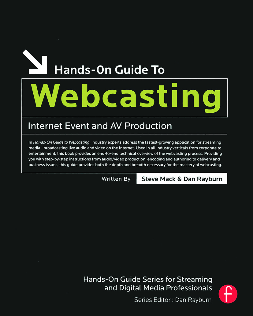 Hands-On Guide to Webcasting: Internet Event and AV Production book cover