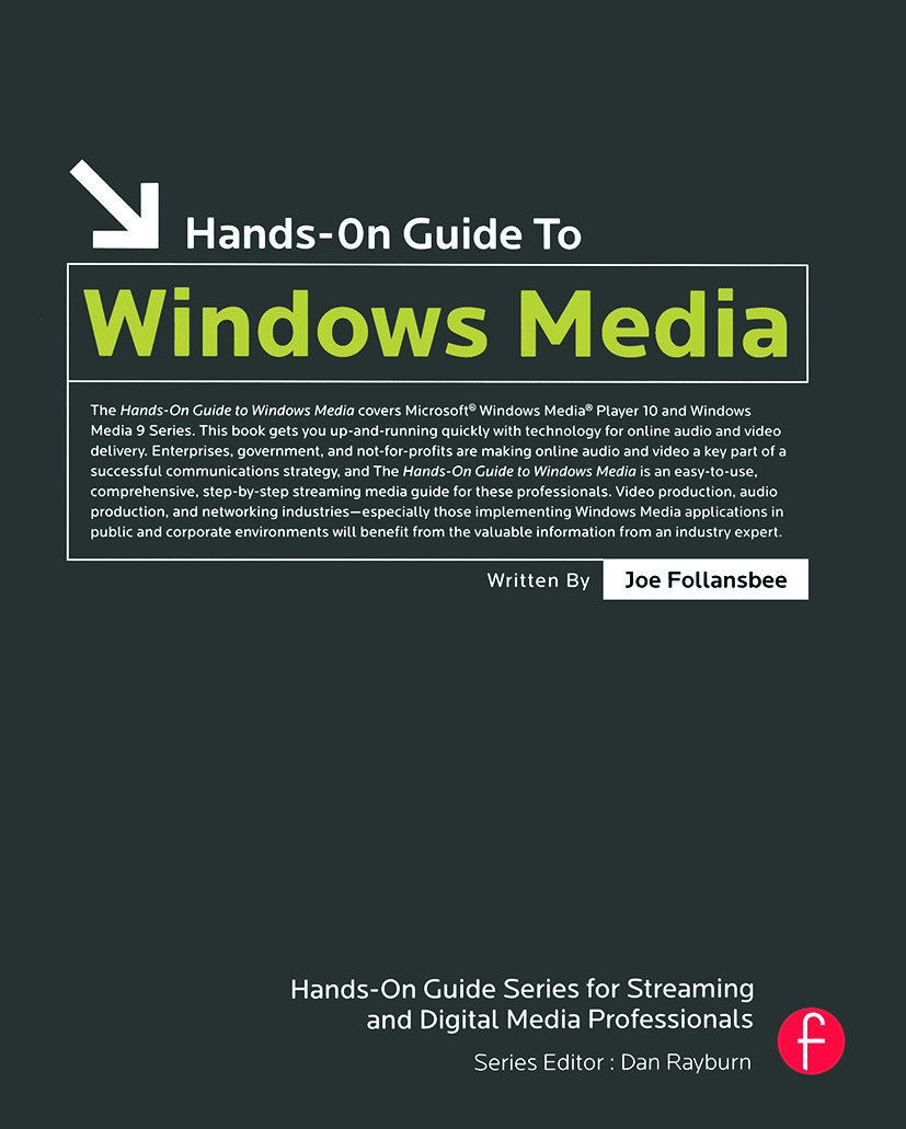 Hands-On Guide to Windows Media: 1st Edition (Paperback) book cover