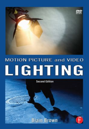 Motion Picture and Video Lighting: 2nd Edition (Paperback) book cover