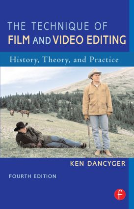 The Technique of Film and Video Editing: History, Theory, and Practice, 4th Edition (e-Book) book cover