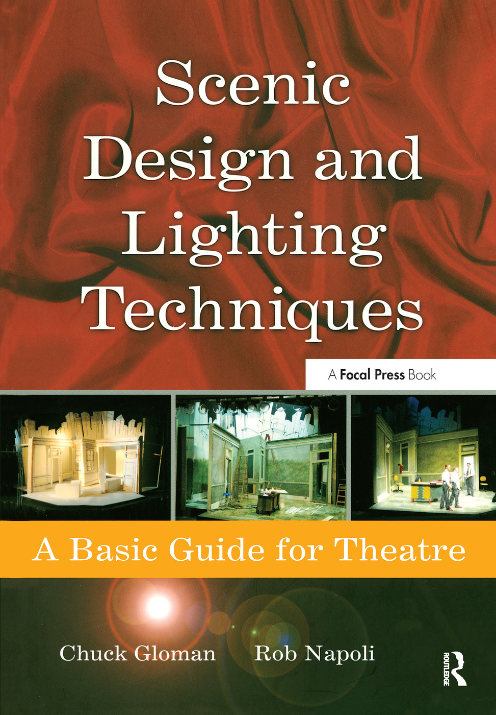 Scenic Design and Lighting Techniques: A Basic Guide for Theatre, 1st Edition (Paperback) book cover