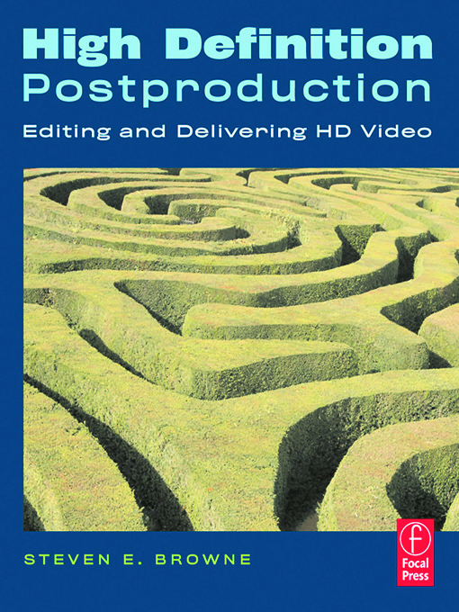 High Definition Postproduction: Editing and Delivering HD Video, 1st Edition (Paperback) book cover