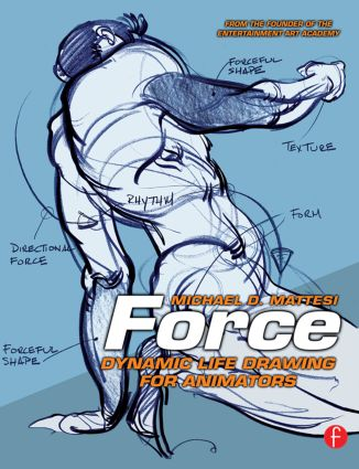 Force: Dynamic Life Drawing for Animators (Paperback) book cover