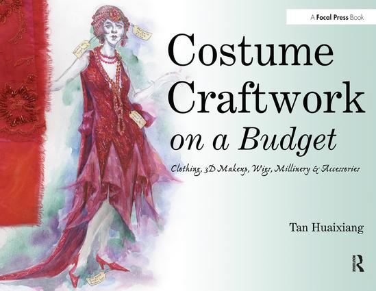 Costume Craftwork on a Budget: Clothing, 3-D Makeup, Wigs, Millinery & Accessories, 1st Edition (Paperback) book cover
