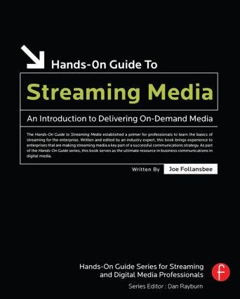 Hands-On Guide to Streaming Media: an Introduction to Delivering On-Demand Media, 2nd Edition (Paperback) book cover