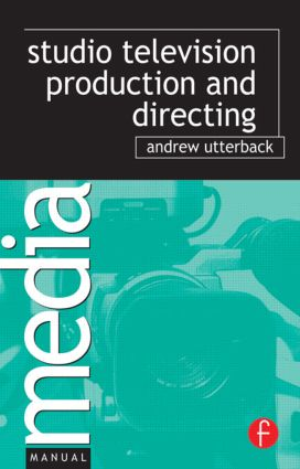 Studio Television Production and Directing (Paperback) book cover