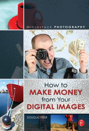 Microstock Photography: How to Make Money from Your Digital Images book cover