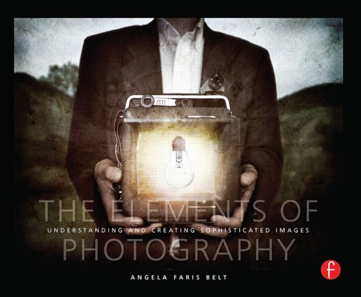 The Elements of Photography