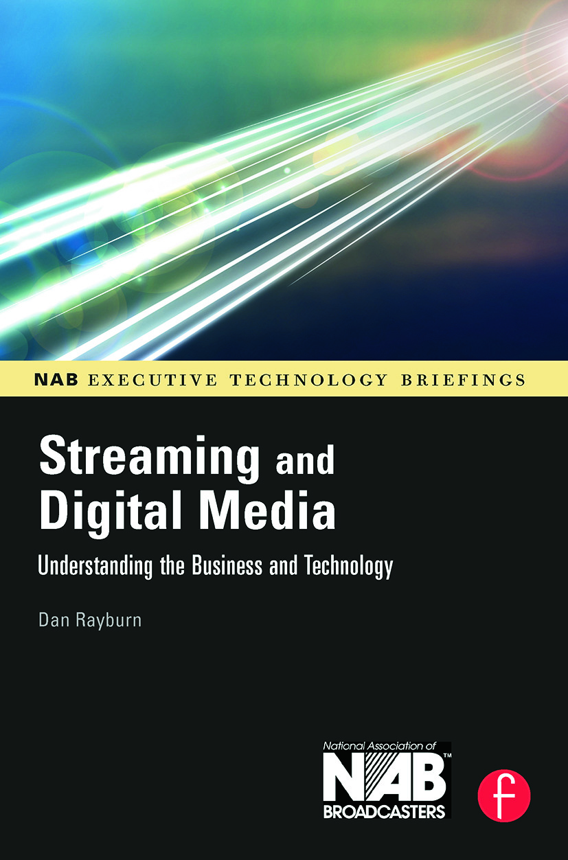 Streaming and Digital Media: Understanding the Business and Technology book cover