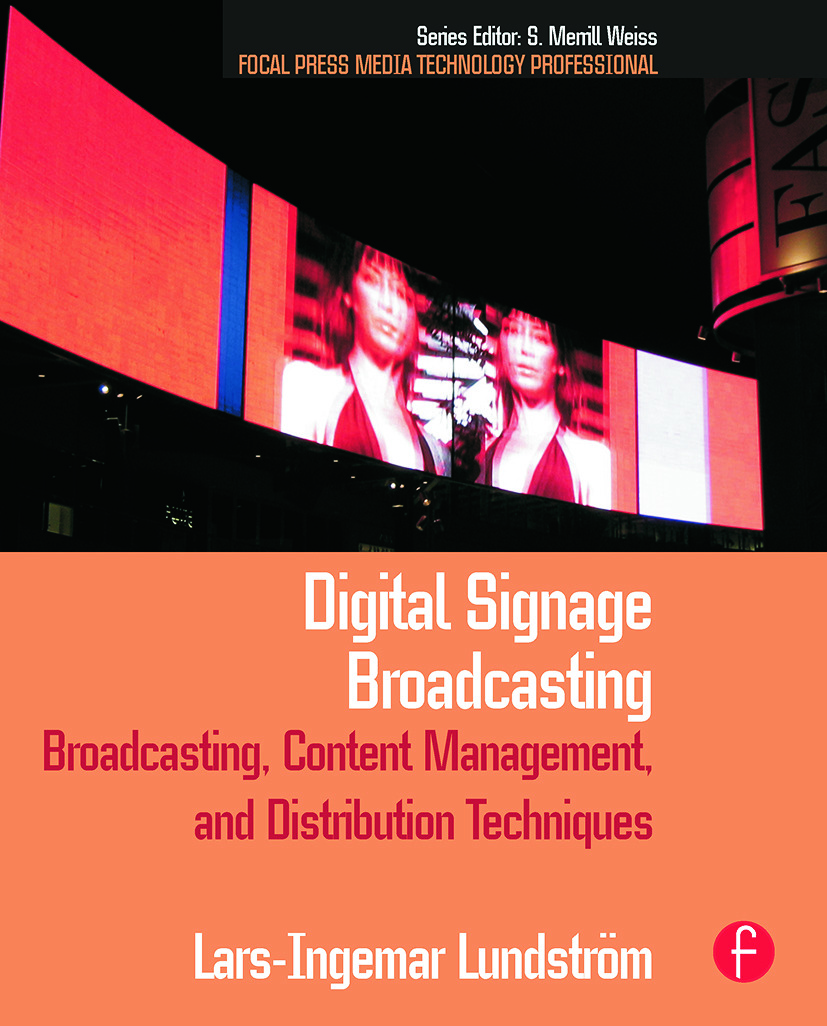Digital Signage Broadcasting: Broadcasting, Content Management, and Distribution Techniques book cover