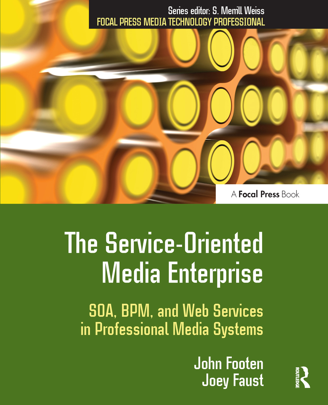 The Service-Oriented Media Enterprise: SOA, BPM, and Web Services in Professional Media Systems book cover