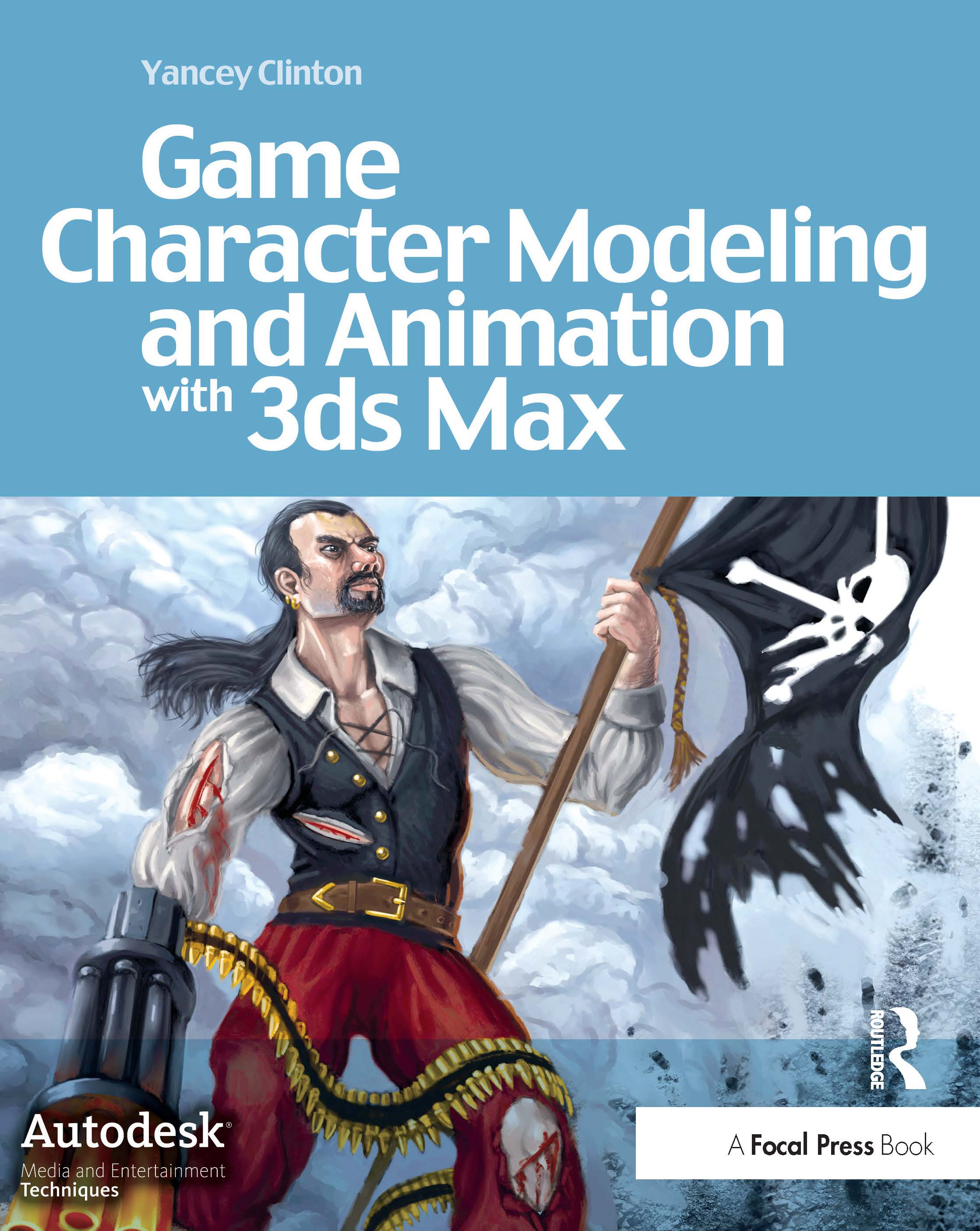 Game Character Modeling and Animation with 3ds Max: 1st Edition (Paperback) book cover