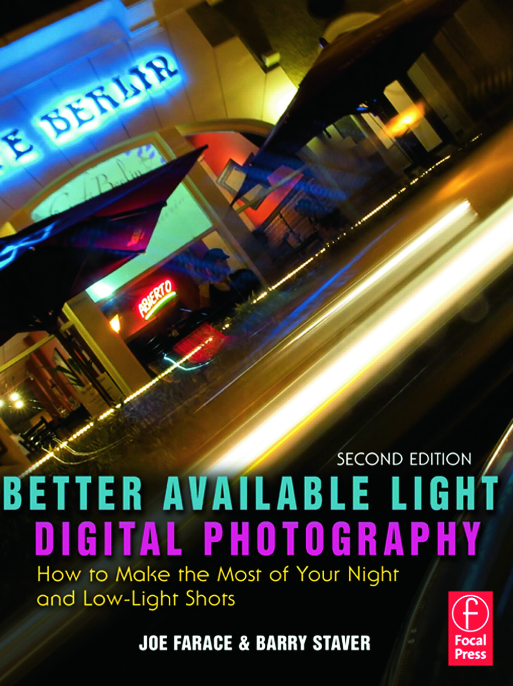 Better Available Light Digital Photography: How to Make the Most of Your Night and Low-Light Shots book cover