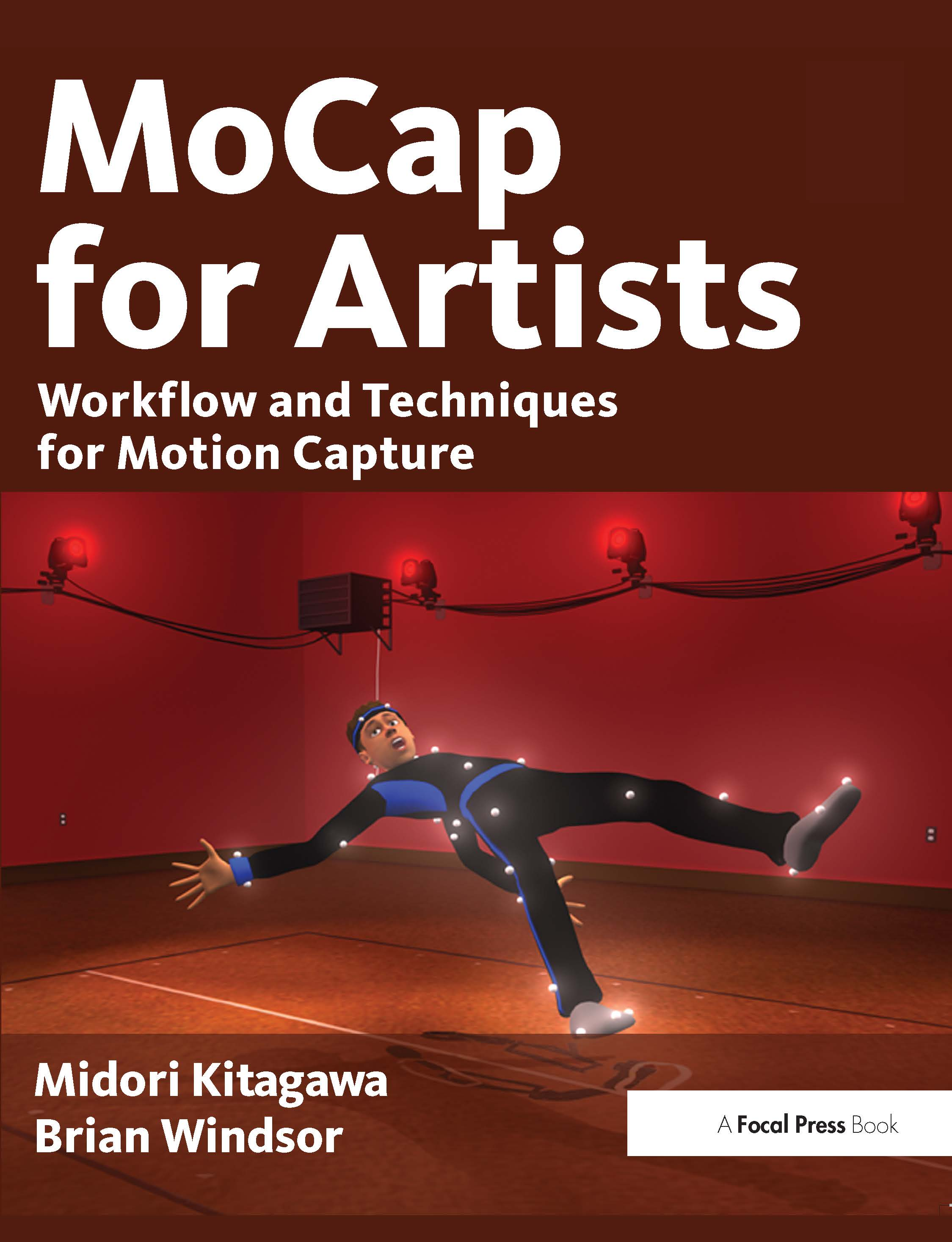 MoCap for Artists: Workflow and Techniques for Motion Capture, 1st Edition (Paperback) book cover
