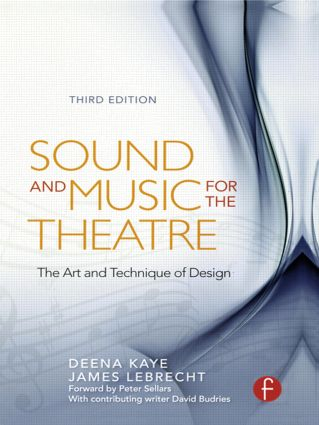 Sound and Music for the Theatre: The Art & Technique of Design, 3rd Edition (Paperback) book cover