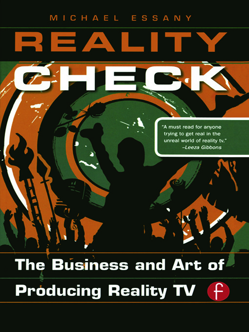 Reality Check: The Business and Art of Producing Reality TV book cover