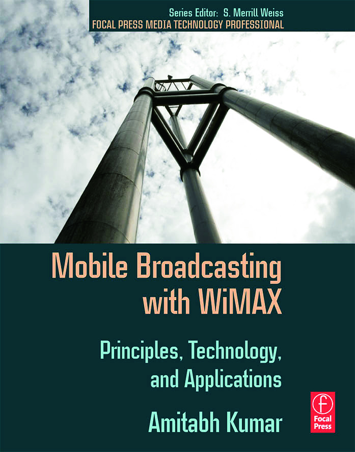 Mobile Broadcasting with WiMAX: Principles, Technology, and Applications, 1st Edition (Paperback) book cover