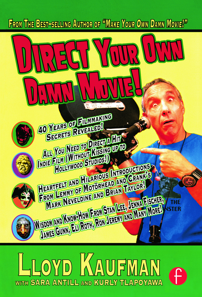 Direct Your Own Damn Movie!: 1st Edition (Paperback) book cover