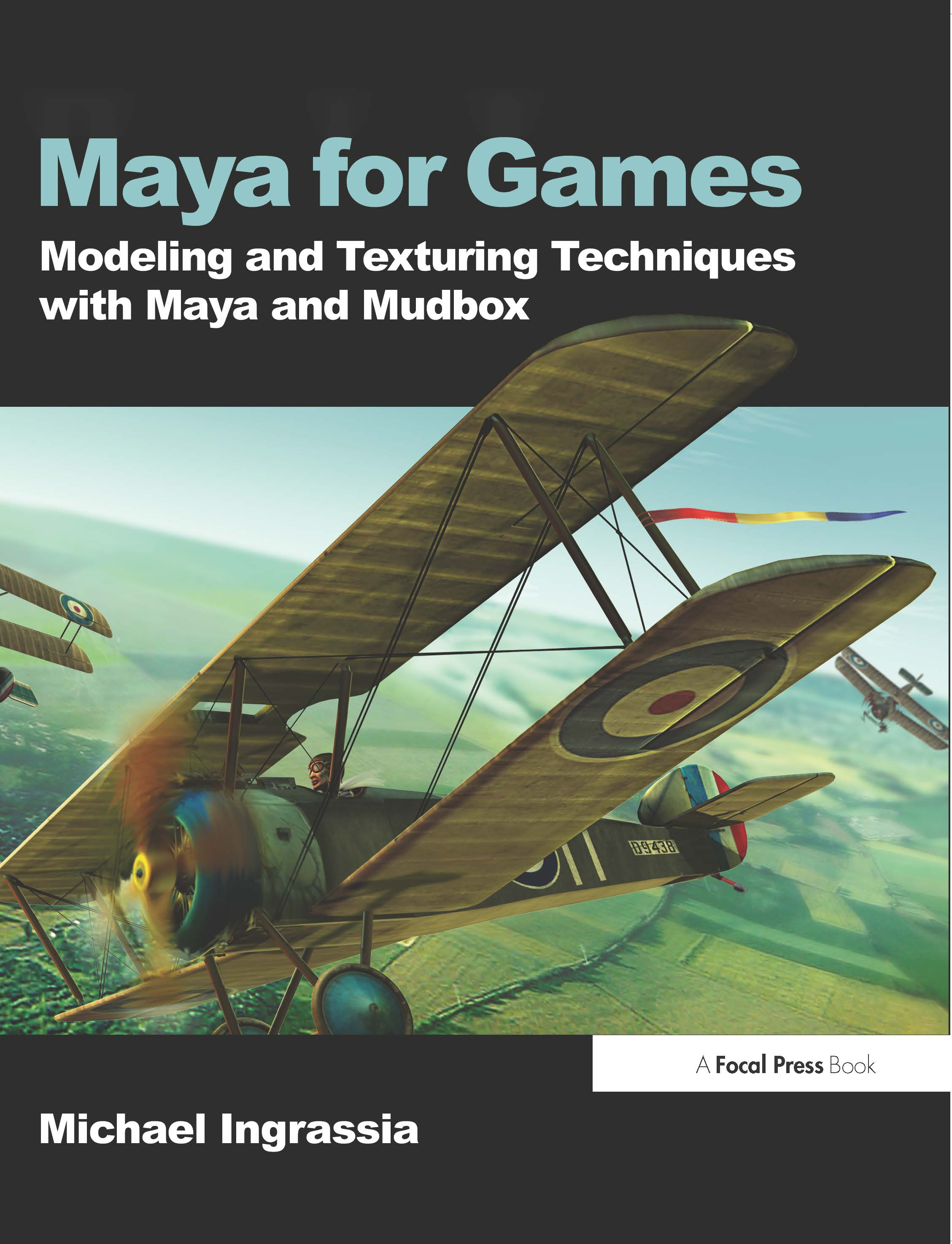 Maya for Games: Modeling and Texturing Techniques with Maya and Mudbox book cover