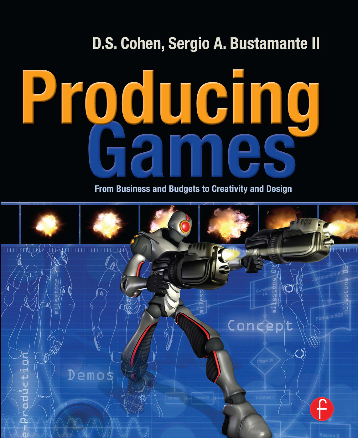 Producing Games: From Business and Budgets to Creativity and Design, 1st Edition (Paperback) book cover