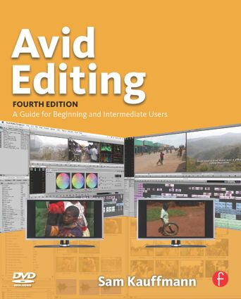 Avid Editing: A Guide for Beginning and Intermediate Users book cover