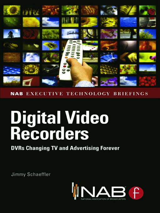 Digital Video Recorders: DVRs Changing TV and Advertising Forever book cover