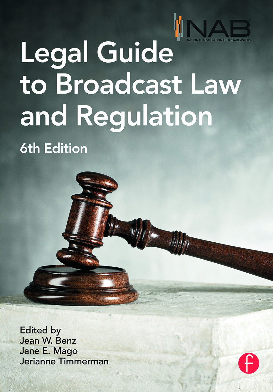 NAB Legal Guide to Broadcast Law and Regulation: 6th Edition (Hardback) book cover