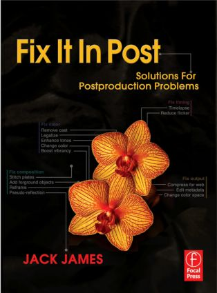 Fix It In Post: Solutions for Postproduction Problems book cover