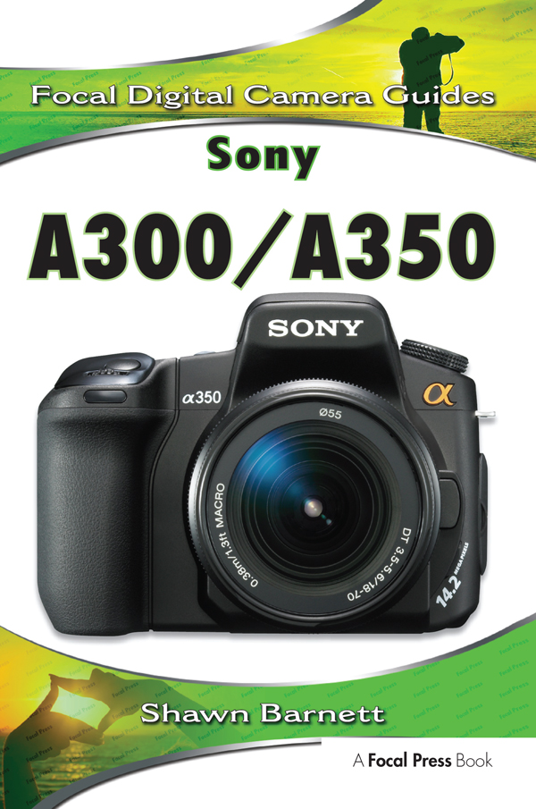 Sony A300/A350: Focal Digital Camera guides book cover