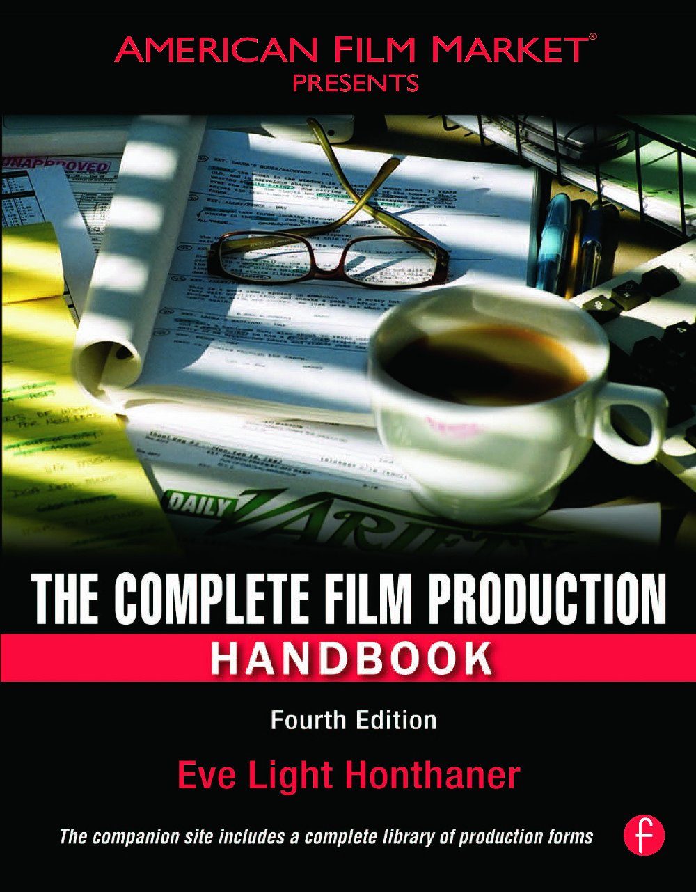 The Complete Film Production Handbook: 4th Edition (Paperback) book cover