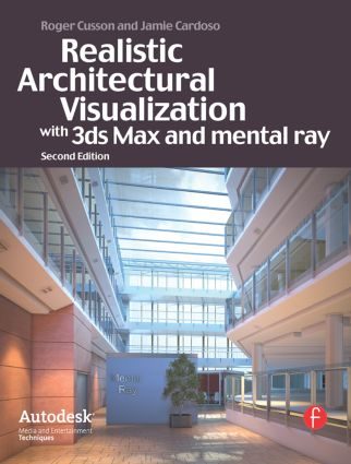 Realistic Architectural Rendering with 3ds Max and V-Ray: 2nd Edition (Paperback) book cover