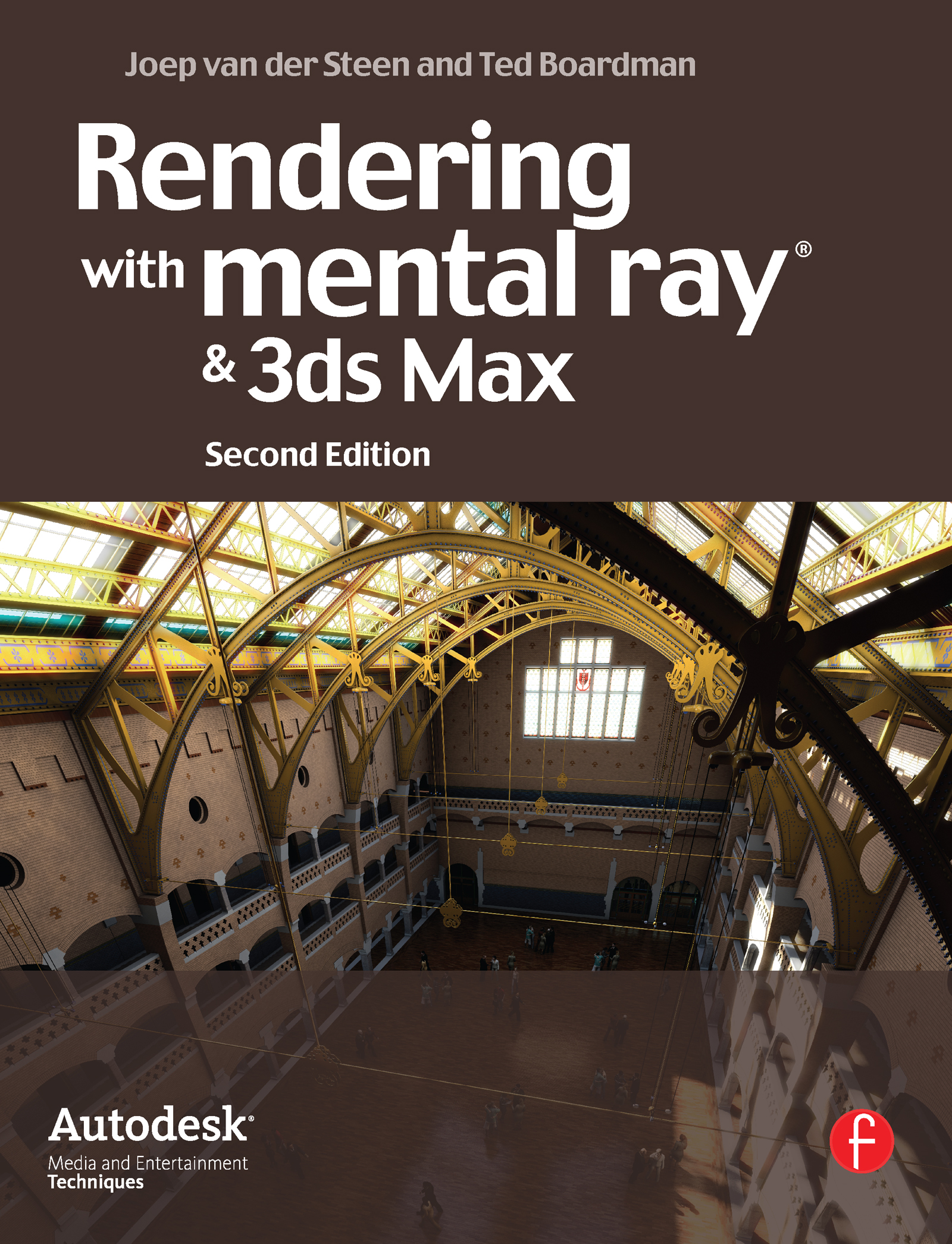 Rendering with mental ray and 3ds Max: 2nd Edition (Paperback) book cover