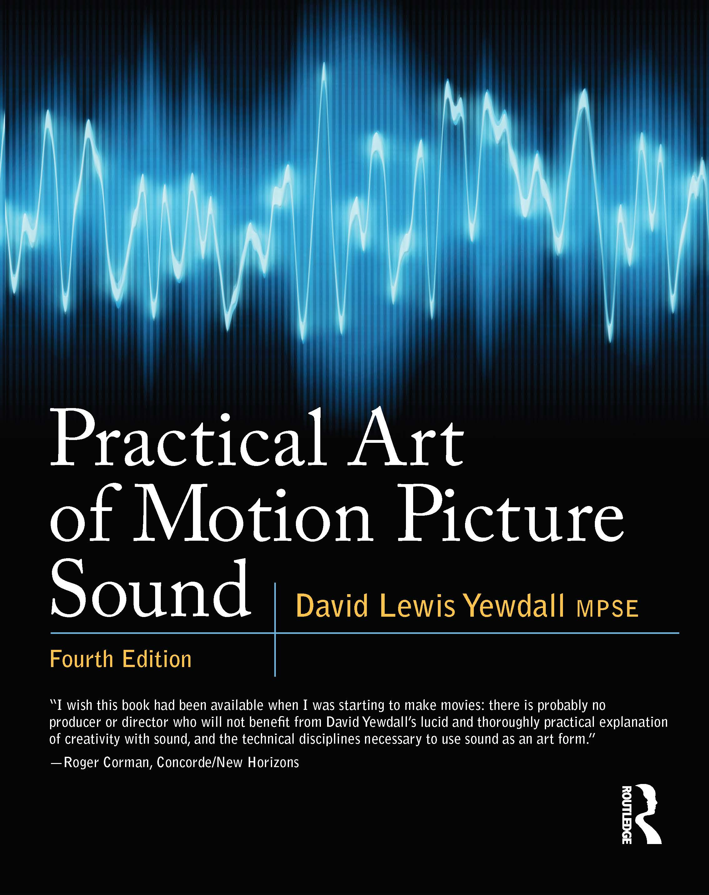 Practical Art of Motion Picture Sound: 4th Edition (Paperback) book cover