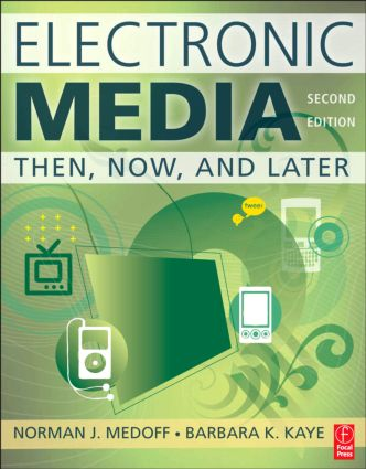 Electronic Media: Then, Now, and Later, 2nd Edition (Paperback) book cover