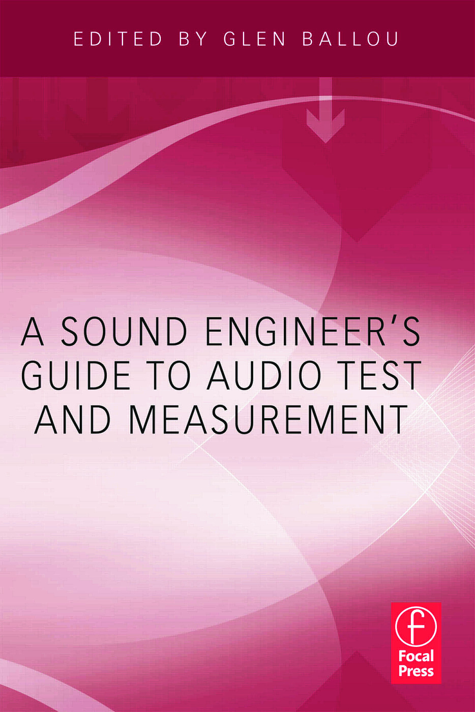 A Sound Engineers Guide to Audio Test and Measurement: 1st Edition (Paperback) book cover