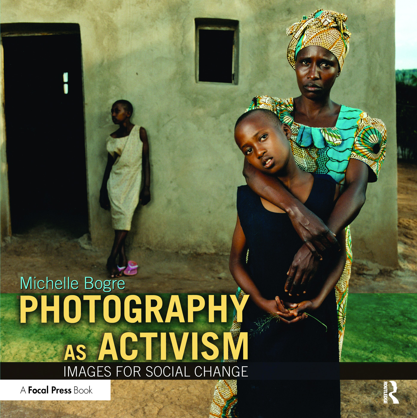 Photography as Activism: Images for Social Change book cover
