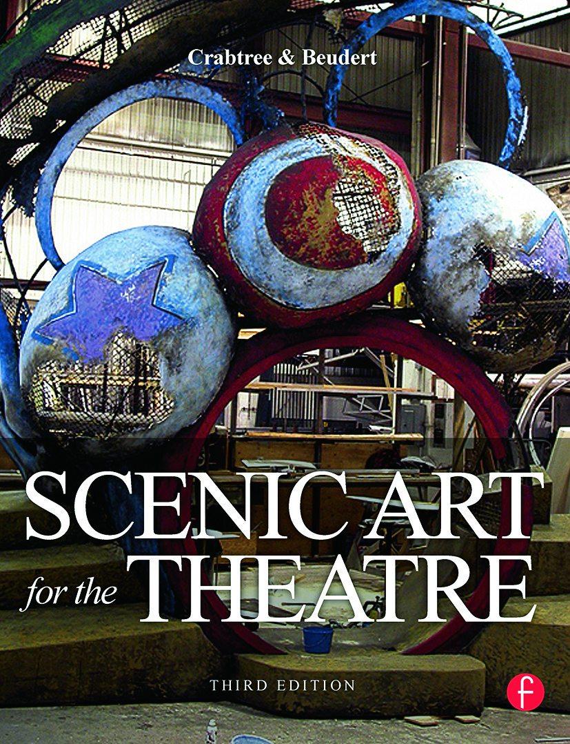 Scenic Art for the Theatre: 3rd Edition (Paperback) book cover