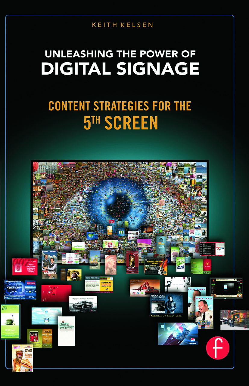 Unleashing the Power of Digital Signage: Content Strategies for the 5th Screen book cover