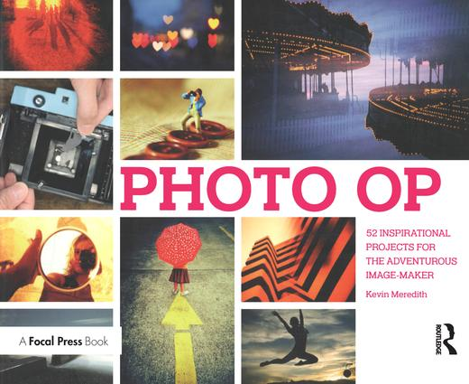 Photo Op: 52 Weekly Ideas for Creative Image-Making, 1st Edition (Paperback) book cover